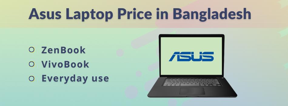 Asus Laptop Price in Bangladesh