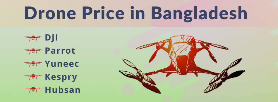 Drone Price in Bangladesh