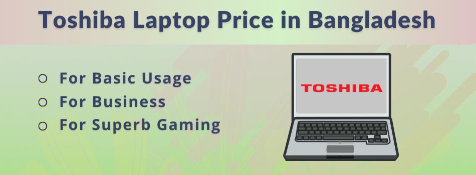 Toshiba Laptop Price in Bangladesh